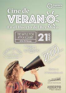 Cartel Cine de Verano en el Huerto del Rey Morro. 21 Junio se proyecta The Battle For Attica Square
