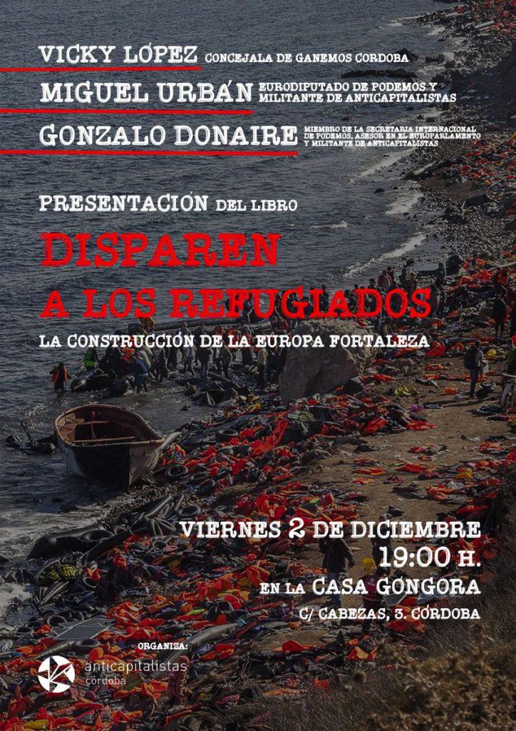 """Cartel presentación del libro """"Disparen a los refugiados"""""""