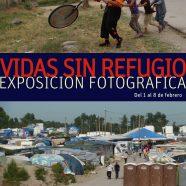 """Exposición """"Vidas sin refugio"""""""