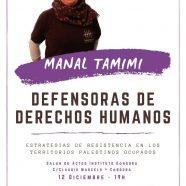 Jueves 12, Manal Tamimi, símbolo de defensa de Derechos Humanos en Palestina